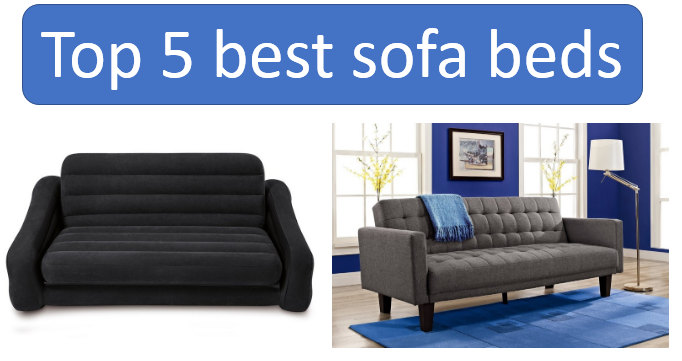 Superb Top 5 Best Sofa Beds Reviews Home Exparts For You Blog Squirreltailoven Fun Painted Chair Ideas Images Squirreltailovenorg